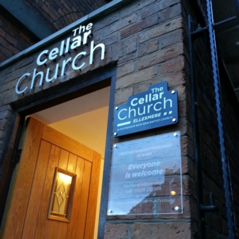 Uplifting signage at The Cellar Church in Ellesmere
